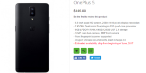 One Plus 5 Found Selling At Retailer's Shop With $449 Price(Price,Specs,Release Date Revealed)