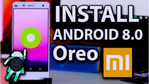Download, Install, And Flash Android O 8.0 Oreo in MI 3 and MI 4