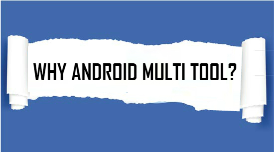 Download Android Multi Tools v1 02b free(2019 Latest Versions)