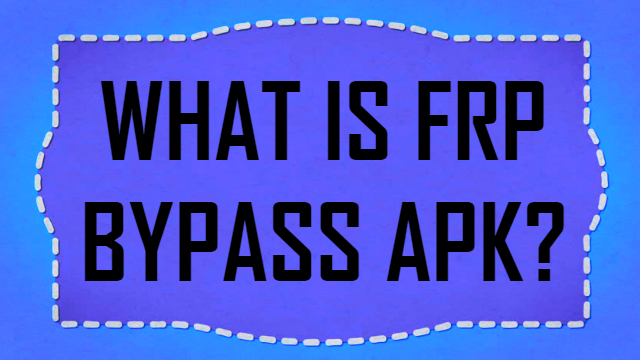 frp-bypass-apk-tool-download