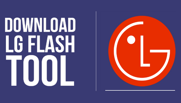 LG Flash Tool Download All Version(2014/2015/2016/2017/2018