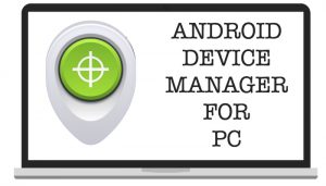 android-device-manager-pc-download