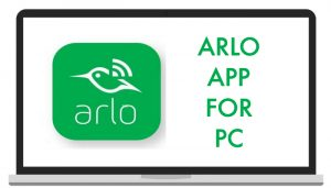 Arlo-App-For-PC